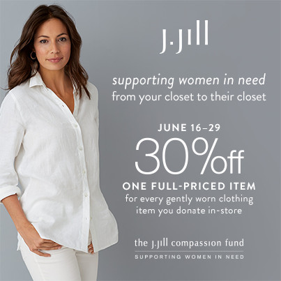 403x403 j jill compassion fund 30% off for in store clothing donations,J Jill Womens Clothing