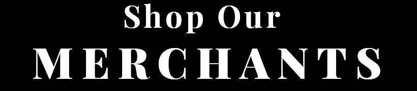 Shop Our Merchants